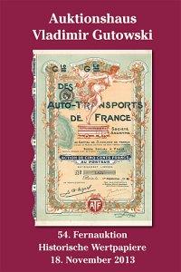 Alte Aktien-Auktion + Katalog der 54. Auktion am 18.11.2013 + Historische Wertpapiere für Sammler, Heimatforscher, Historiker, Kunstliebhaber und Kapitalanleger! Entdecken auch Sie das faszinierende Hobby mit den besten Zukunftsaussichten!