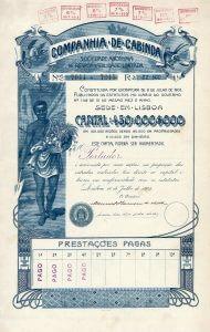 Companhia de Cabinda S.A., Lissabon, Aktie von 1903. Die Kolonialgesellschaft, am 8.7.1903 in Lissabon gegründet, hatte sehr breit gestreuten wirtschaftlichen Interessen in Cabinda, u.a. Landwirtschaft und Holzgewinnung, Berg- und Eisenbahnbau sowie Kolonialhandel. Cabinda ist ein 7000 qkm großer Distrikt an der zentralafrikanischen Atlantikküste.