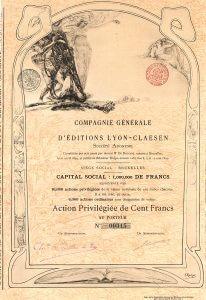 Compagnie Génerale d'Éditions Lyon-Claesen S.A., Brüssel, Gründeraktie von 1899. Herausragende Jugendstil-Gestaltung von dem damals 26-jährigen Pariser Illustrator Edmond André Rocher (in der Platte signiert).