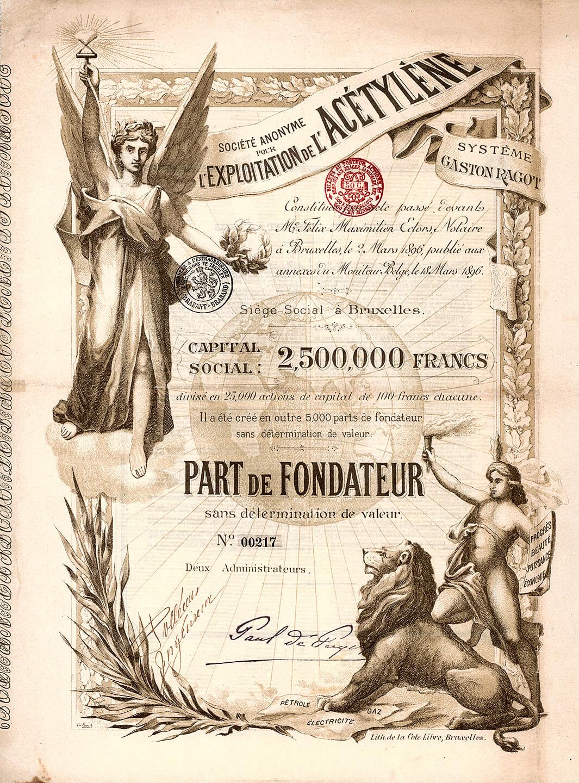 S.A. pour l'Exploitation de l'Acétylène Système Gaston Ragot, Brüssel, Gründeranteil von 1896. Herrlich illustriertes Papier mit Darstellung der Göttin der Industrie und des Fortschritts