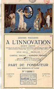 Grands Magasins à l'Innovation S.A., Brüssel, Part de Fondateur von 1919. Die farbenprächtige und ausdrucksstarke Abbildung stammt von dem in Gent geborenen belgischen Künstler Constant Montald (1862-1944)