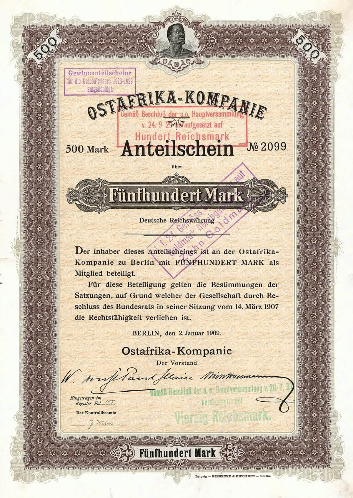 Ostafrika-Kompanie, Berlin, Anteilschein über 500 Mark von 1909. Gründung 1906. Die Gesellschaft erwarb die Besitzungen des verstorbenen Hofmarschalls von St. Paul-Illaire in und bei Tanga (Pflanzungen Kikwetu, Mitwero, Tanga), dazu kamen 1913 die Voertmann-Sattler-Pflanzungen. 1977 Umwandlung in die Ost-Afrika-Kompanie GmbH mit Sitz in Kiel.