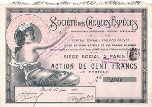 Société des Chéques Espéces, Paris, Gründeraktie von 1910. Betrieben wurde für eine limitierte Anzahl von Kunden aus Handel und Industrie das Scheck- und Wechselgeschäft für die Einkaufs- und Absatzfinanzierung.
