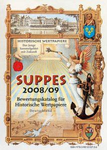 SUPPES 2008, Bewertungskatalog für Historische Wertpapiere Deutschland: ISBN 9783981010756