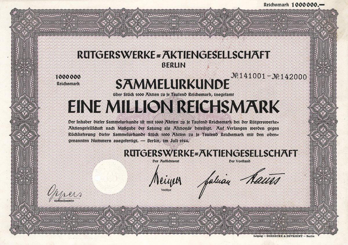"""Rütgerswerke-AG, Berlin, Aktie über 1 Million RM von 1944. Auflage: nur 6 Stücke. Gegründet 1849 von Julius Rütgers als eine Firma die mit Teeröl als Holzschutzmittel für Eisenbahnschwellen handelte, aus der 1898 die """"AG für Holzverwertung und Imprägnierung"""" entstanden ist, 1902 umbenannt Rütgerswerke-AG. 1947 Sitzverlegung nach Frankfurt (Main). 1995 Umfirmierung in RÜTGERS AG und Sitzverlegung nach Essen zum Sitz des Großaktionärs (über 98 %) Ruhrkohle."""