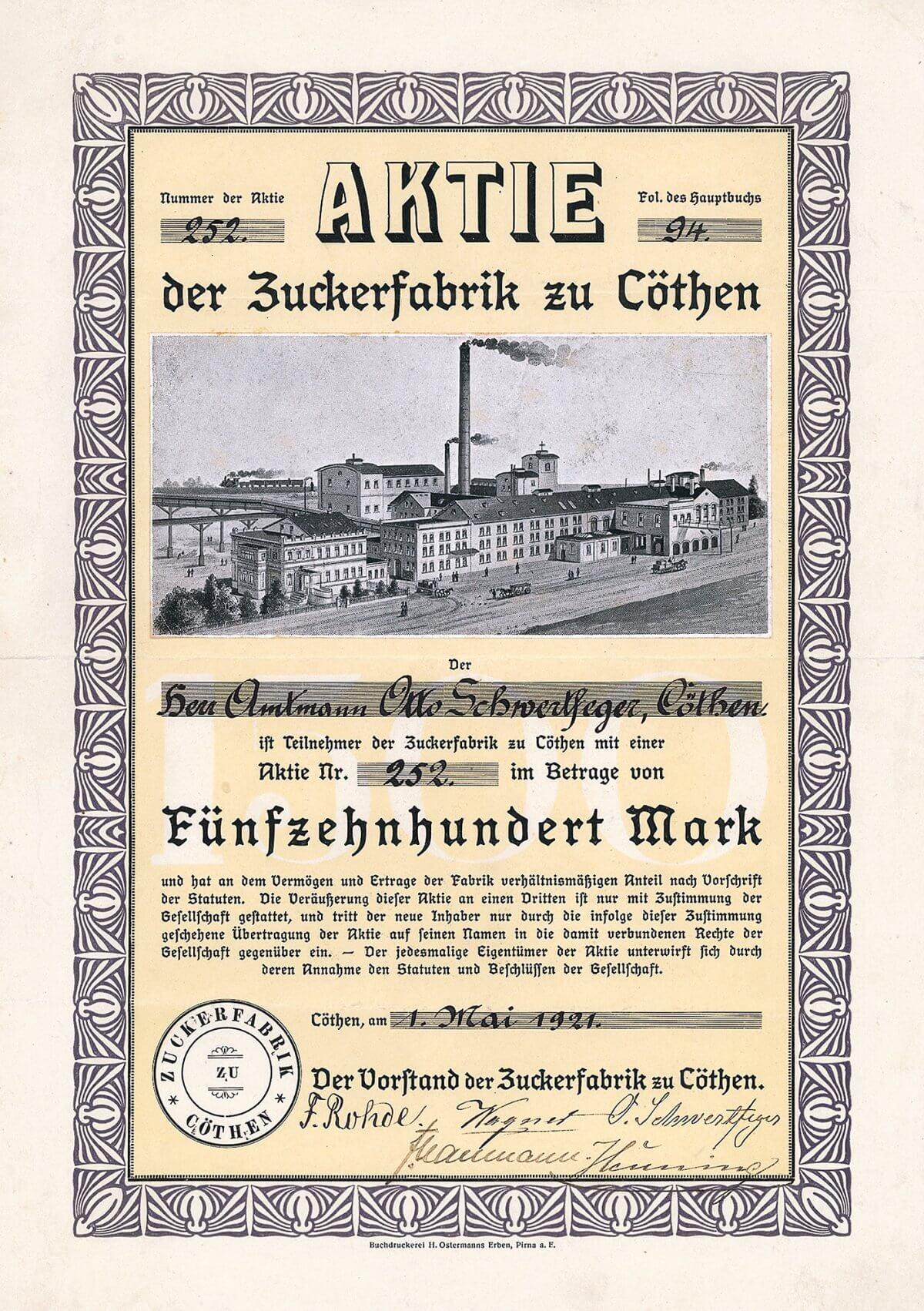"""Zuckerfabrik zu Cöthen, Köthen, Aktie über 1.500 Mark von 1921. Gegründet wurde die Gesellschaft bereits 1856, der Bau der Zuckerfabrik war 1862 fertiggestellt. Die Fabrik arbeitete sehr rentabel und erwirtschaftete in guten Jahren schon einmal über die Hälfte des Grundkapitals als Gewinn. In den 20er Jahren Anschluß an die """"Vereinigung anhaltischer Rohzuckerfabriken"""", die mit den zusätzlichen Geldern aus Kapitalerhöhungen die Rohzuckerfabrik Holland in Cöthen zur Raffinerie ausbaute."""