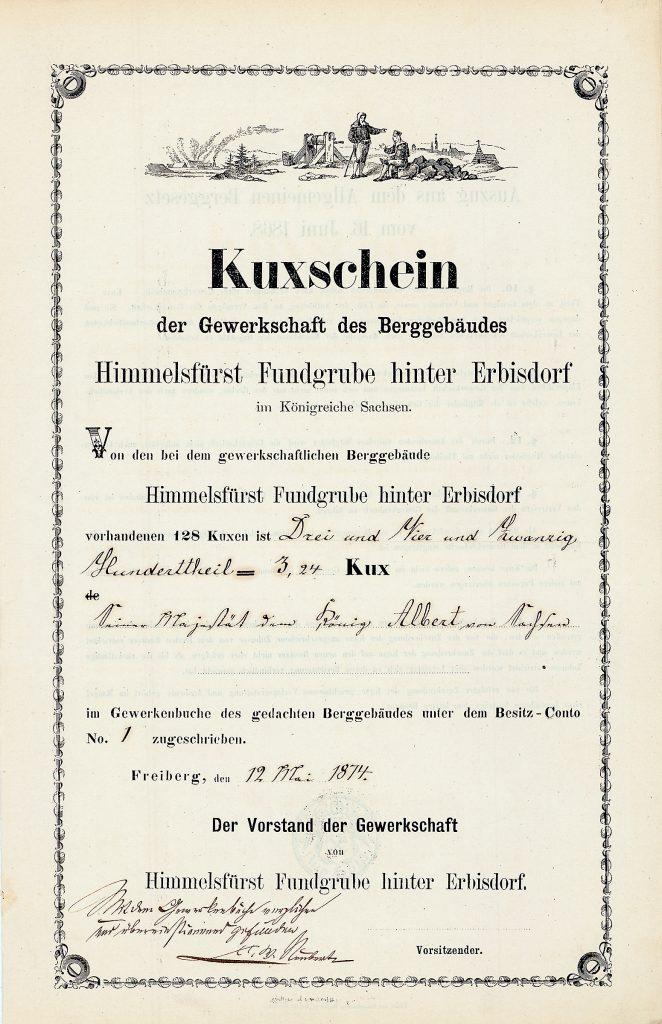 Kuxschein der Grube Himmelsfürst aus dem Jahr 1874, eingetragen auf den König Albert von Sachsen