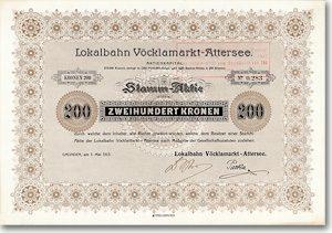 Lokalbahn Vöcklamarkt-Attersee, Gmunden Aktie von 1913 NUR 4 STÜCKE EXISTENT!