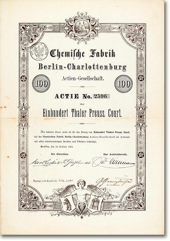 Chemische Fabrik Berlin-Charlottenburg, Gründeraktie über 100 Taler von 1871 Eine Gründung des Chemikers Theodor Goldschmidt RARITÄT