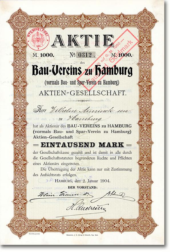 Bau-Verein zu Hamburg AG, Gründeraktie von 1904 Nachlass Wilhelm Amsinck - Vereinsbank Hamburg-Gründer