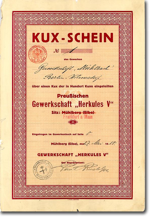 Gewerkschaft Herkules, Mühlberg (Elbe) / Frankfurt a.M., 1918, Kux-Schein Nr. 1!