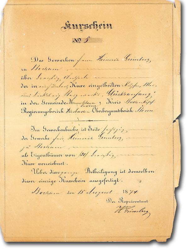 Kupfererz Bergwerk Glücksanfang, Kreis Biedenkopf (Hessen) + Bochum, Kux von 1874 - <br />Unikat, eigenhändig signiert von Heinrich Grimberg, dem Gründer des größten deutschen Erdöl- und Erdgasproduzenten, Wintershall