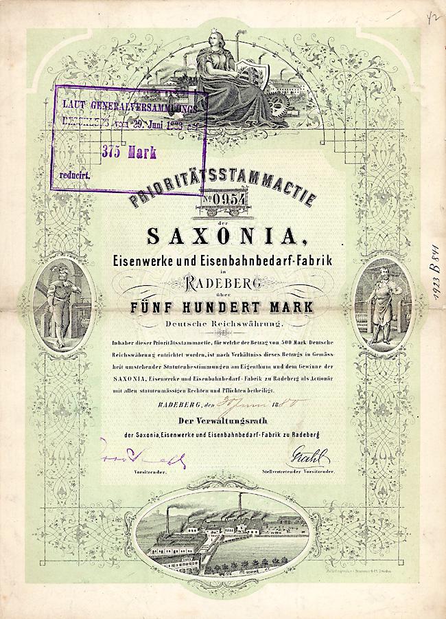 SAXONIA Eisenwerke und Eisenbahnbedarf-Fabrik Prioritäts-Stammactie über 500 Mark Radeberg, 30.6.1880 Schätzpreis: 7.500 Euro