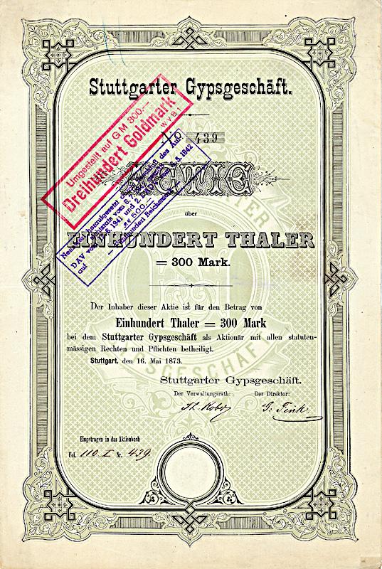 Stuttgarter Gypsgeschäft, Gründeraktie über 100 Taler von 1873