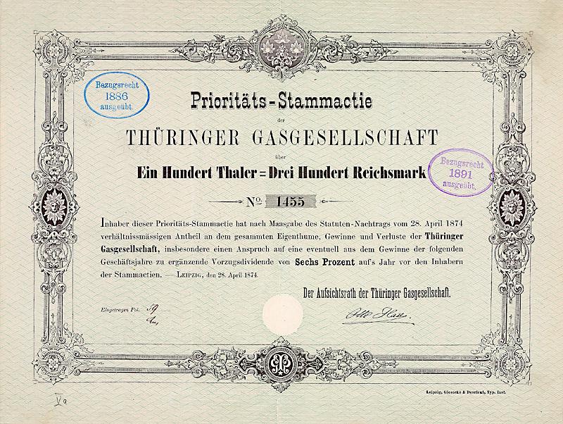 Thüringer Gasgesellschaft Prioritäts-Stammactie über 100 Thaler = 300 Mark Leipzig, 28.4.1874