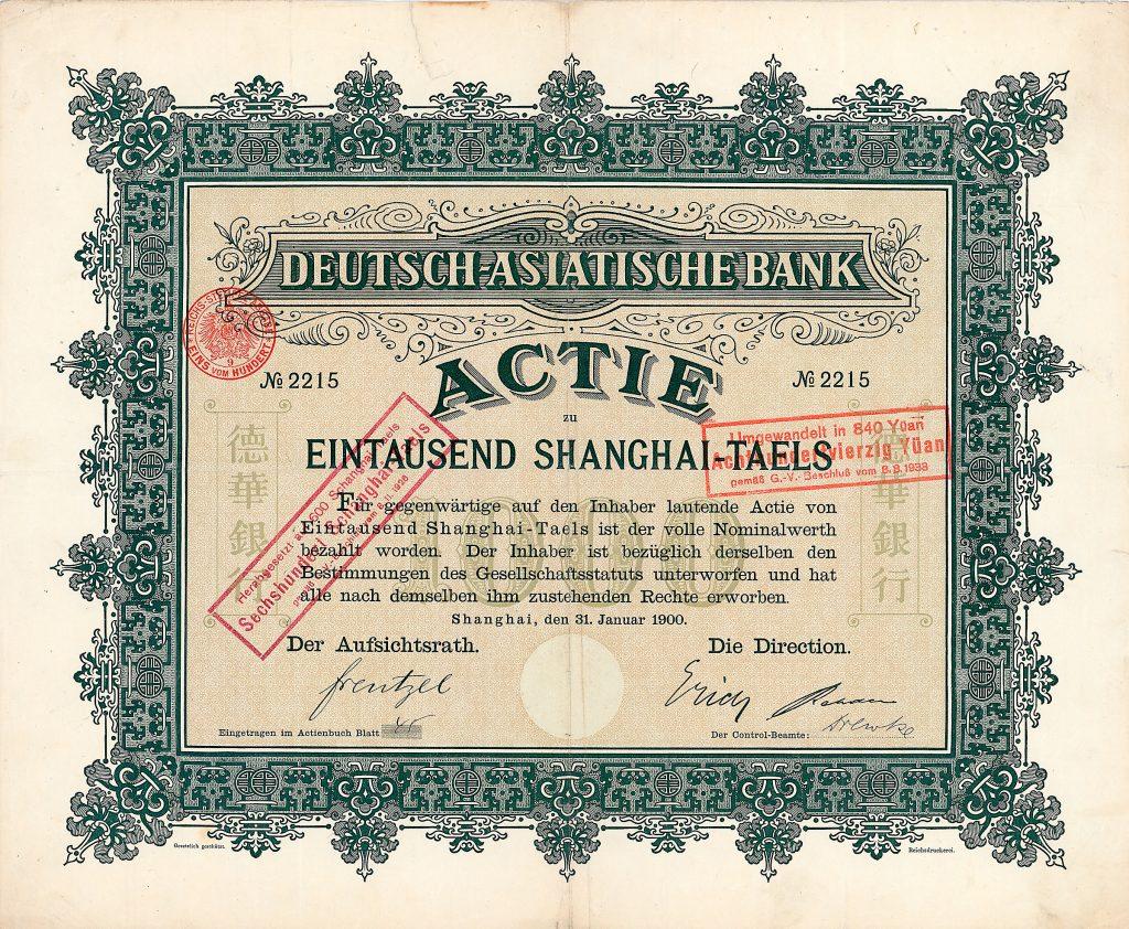 Deutsch-Asiatische Bank Aktie 1.000 Shanghai-Taels, Nr. 2215 Shanghai, 31.1.1900